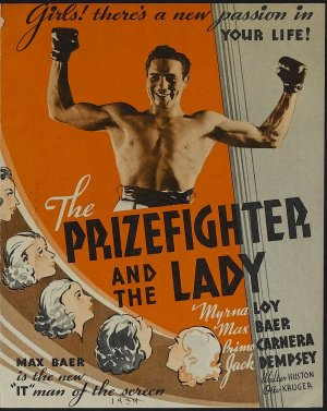 poster of the movie Prizefighter and the Lady starring Max Baer